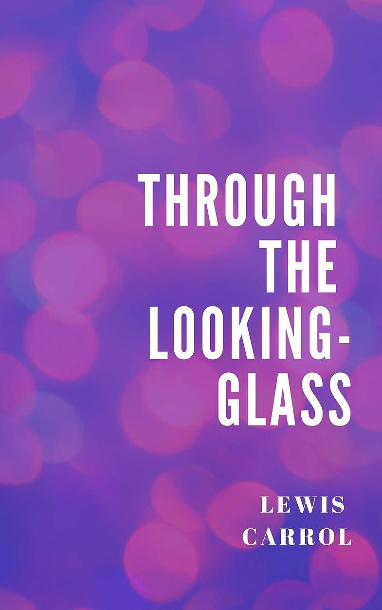掃除通訳テープThrough the Looking-Glass (English Edition)