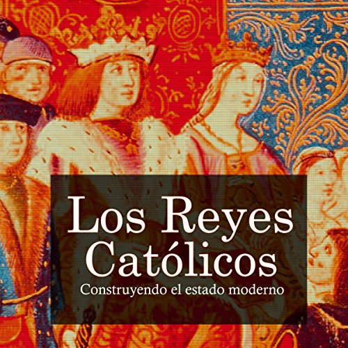 Los Reyes Católicos [The Catholic Kings] copertina