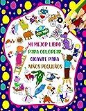 Mi Mejor Libro Para Colorear Gigante Para Niños Pequeños: 100 diseños de varios colores - Astronauta, Robots, Coches, Aviones, Vehículos, Dragón Y ... Tinkelly, Y Más Para Niños A Partir De 2 Años