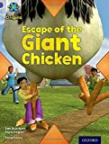 Project X Origins: Purple Book Band, Oxford Level 8: Habitat: Escape of the Giant Chicken