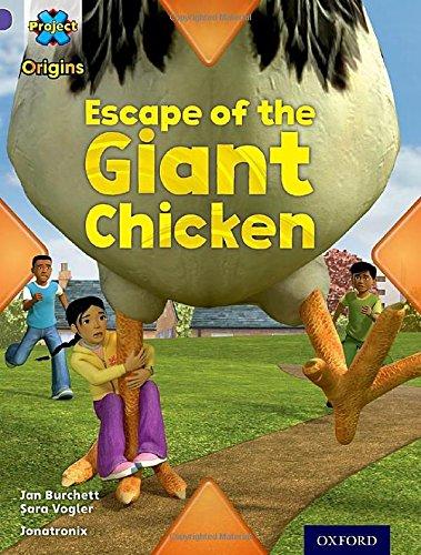 Project X Origins: Purple Book Band, Oxford Level 8: Habitat: Escape of the Giant Chickenの詳細を見る