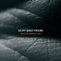 私の静かな友人に ~モルテン・オルセンの音楽集(Morten Olsen - Be My Quiet Friend)