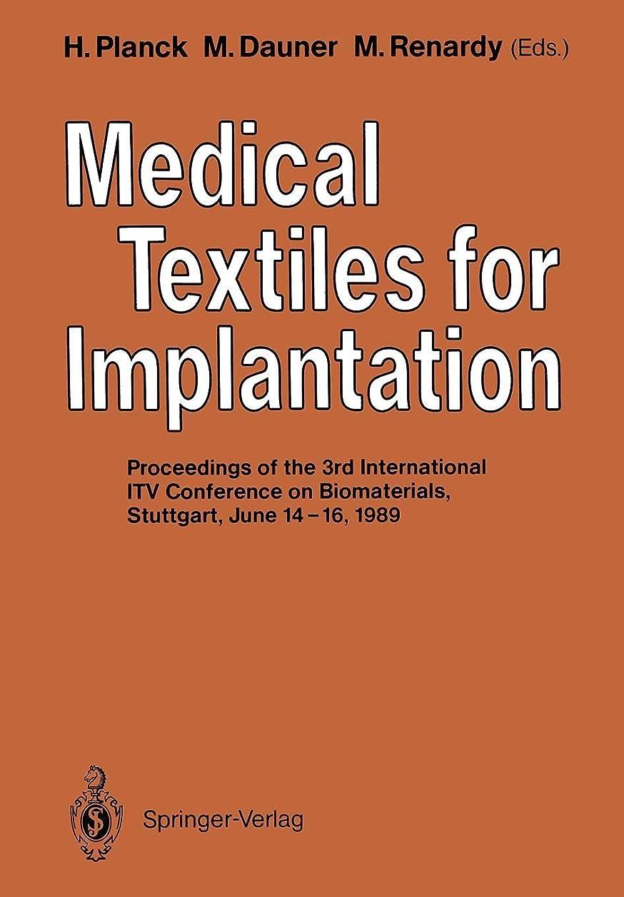 ページェントハント天国Medical Textiles for Implantation