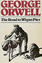 The Road to Wigan Pier (English Edition)