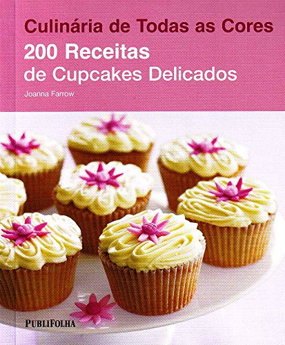 200 Receitas de Cupcakes Delicados