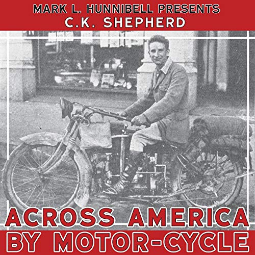 Page de couverture de Across America by Motor-Cycle: Remastered and Reset