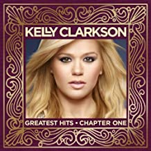 Greatest Hits by KELLY CLARKSON (2012-11-27)
