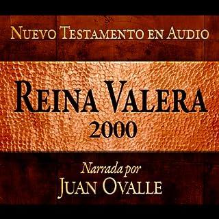 Santa Biblia - Reina Valera 2000 Nuevo Testamento en audio (Spanish Edition) cover art