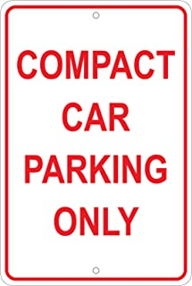 Compact Car Parking Only Notice 8