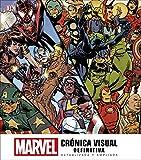Marvel Crónica Visual Definitiva: Actualizada y Ampliada