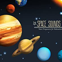 Space Sounds - Relaxing Sounds in Deep Space, Music & Wave Frequencies for Relaxation