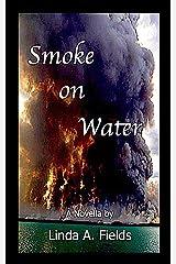 smoke on Water Kindle Edition