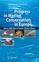 Progress in Marine Conservation in Europe: NATURA 2000 Sites in German Offshore Waters