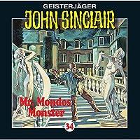 Mr. Mondos Monster (John Sinclair 34) Hörbuch