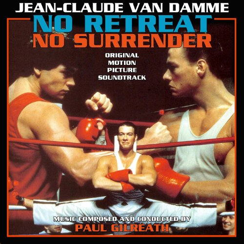 No Retreat, No Surrender - Original Motion Picture Soundtrack