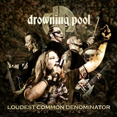 Loudest Common Denominator by Drowning Pool (2009) Audio CD