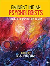 Eminent Indian Psychologists: 100 years of Psychology in India