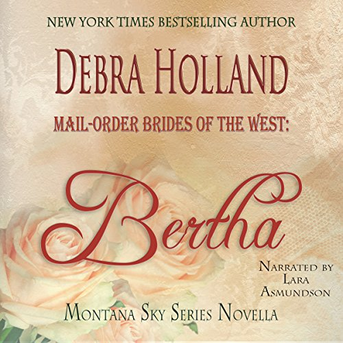 Mail-Order Brides of the West: Bertha audiobook cover art