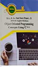 OBJECT ORIENTED PROGRAMMING CONCEPTS USING C++ (PAPER-1) - B.SC. 2ND YEAR SERIES-(HINDI+ENGLISH MEDIUM COMBINED) (COMBO PA...