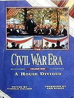 The Civil War Era: A House Divided: 001 0942389166 Book Cover