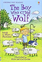 The Boy Who Cried Wolf (2.3 First Reading Level Three (Red))