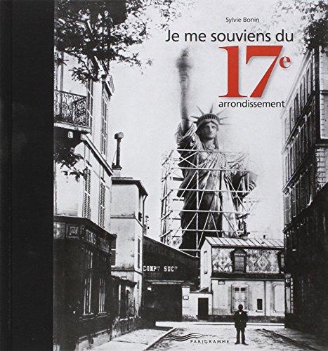 Je me souviens du 17E arrondissement 2013
