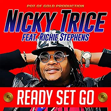 Ready Set Go (feat. Richie Stephens)