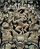 Cambodge - Art, histoire, société