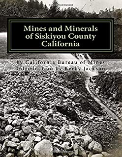 Mines and Minerals of Siskiyou County California