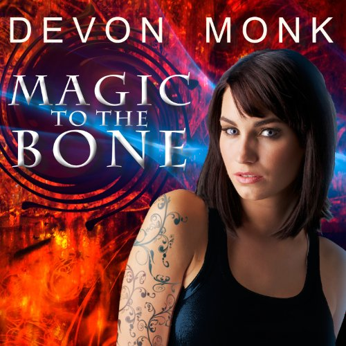 Magic to the Bone audiobook cover art