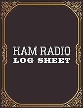 Ham Radio Log Sheet: Amateur Ham Radio Station Log Book; Ham Radio Contact Keeper; Ham Radio Communication Contact Notebook; Logbook for Ham Radio ... Radio-Wave Frequency & Power Test Logbook