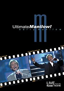 Barry Manilow: Ultimate Manilow - Live From The Kodak Theatre