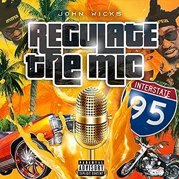 Regulate the Mic
