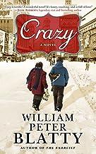 Crazy: A Novel