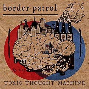 Toxic Thought Machine