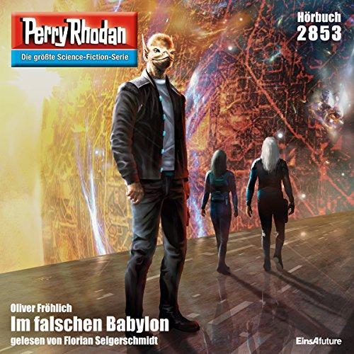Im falschen Babylon (Perry Rhodan 2853) Titelbild