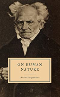On Human Nature: Essays Partly Posthumous in Ethics and Politics