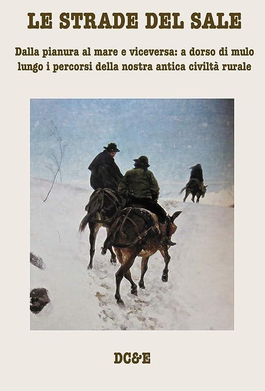 人物槍全滅させるLE STRADE DEL SALE (Italian Edition)