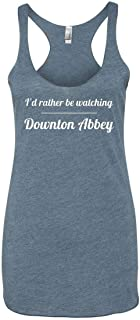 I'd Rather Be Watching Downton Abbey Tank Top