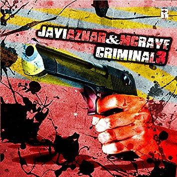 Criminal 3 (Esto Es Otra Historia)