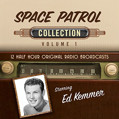 Space Patrol, Collection 1 audiobook cover art