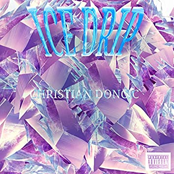 ICE DRIP