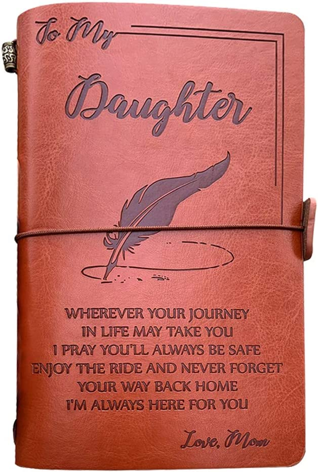 To My Daughter Leather Journal Refillable Travel Diary Graduation Back to School Gift Daughter Gift - Crown Remember You are My Daughter and Straighten Your Crown 140 Page Keepsake Gift