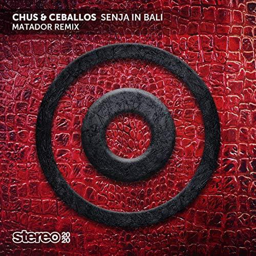 DJ Chus & Matador