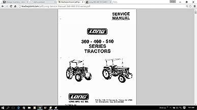 Long 360 460 510 2460 Series Tractor Service Repair Maintenance Manual