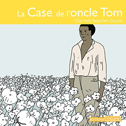 Couverture de La case de l'oncle Tom