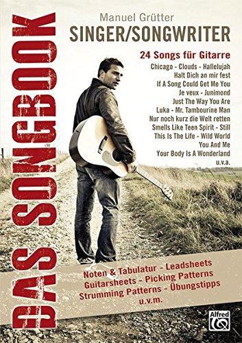 Singer/Songwriter - Das Songbook: 24 Songs für Gitarre