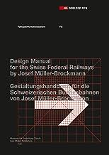 Josef Müller-Brockmann: Design Manual for the Swiss Federal Railways (Fahrgastinformationssystem / Passenger Information S...