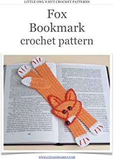 Fox bookmark Crochet Pattern Amigurumi toy (LittleOwlsHut) (Crochet bookmark Book 4)