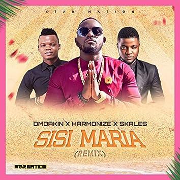 Sisi Maria (Remix) [feat. Harmonize & Skales]